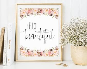 Hello Beautiful Printable, Hello Beautiful Print, Bedroom Art, Bathroom Decor, Hello Beautiful Artwork, Hello Beautiful Decor
