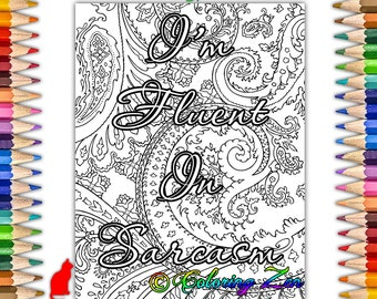 im fluent in sarcasm coloring page swearing coloring pages for adults stress relief color