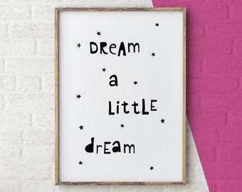 Dream a little dream, nursery printable quote, nursery decor, printable wall art, kids poster, digital print, star wall print, kids prints