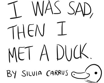 I Was Sad Then I Met A Duck Comic