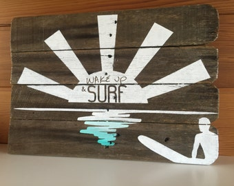 Wake Up & Surf Timber Sign
