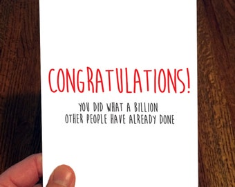 Congratulations - Snarky