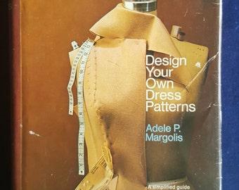 1971 Design Your Own Dress Patterns Adele Margolis