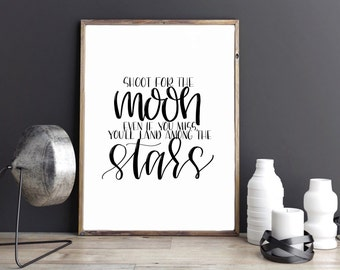 Shoot for the Moon | Hand Lettered Quote | Wall Art