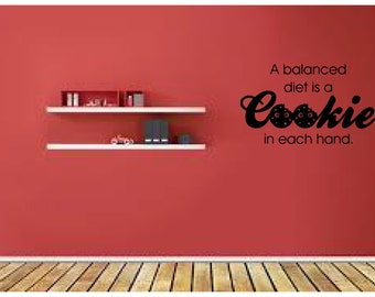 Décalque  a balanced diet is a cookie in each hand,wall quote,