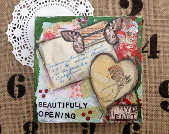 Beautifully Opening My Heart is a original piece of art. It is made on a deep sided 6x6 canvas