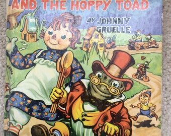 Book - First Edition - 1942 - Raggedy Ann and the Hoppy Toad by Johnny Gruelle