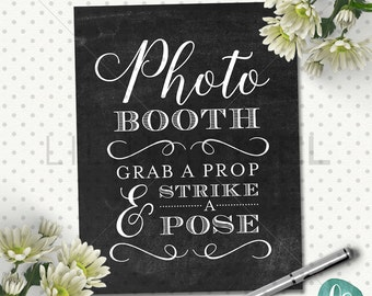 Chalkboard Wedding Photobooth Sign / Grab a Prop and Strike a Pose Wedding Printable  / Rustic Wedding / Custom Wedding Printable Signs