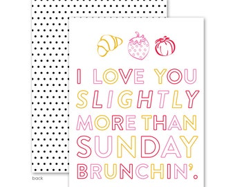 Love You More Than Sunday Brunch