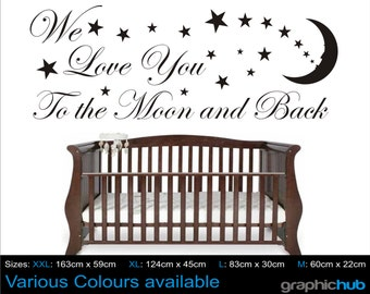 Love you to the moon and back wall art sticker quote Baby nursery childrens