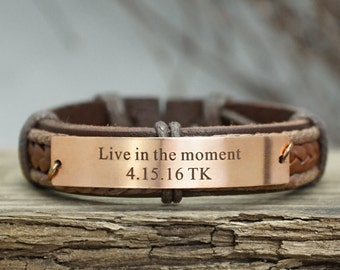 Custom Mens Leather Bracelet, Engraved Bracelet- Live in the moment, Inspirational Bracelet, Fathers Day Gift, Anniversary Gifts for Men