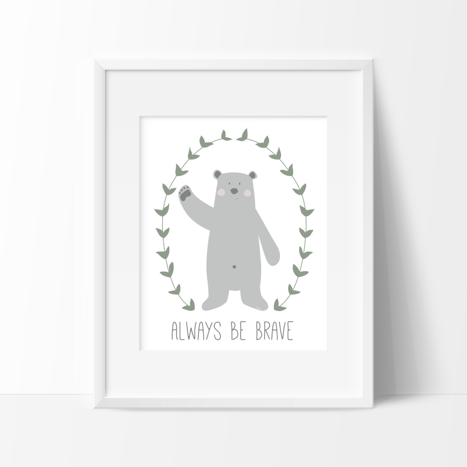 Affiche Ours Courage Poster Always Be Brave Illustration