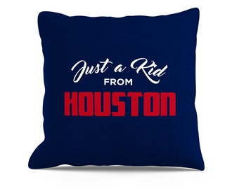 Just a Kid from, Houston Pillow, Cool Houston Pillow, Texas Pillow, Houston Throw Pillow, Houston Sofa Pillow, Toss Pillow, Decorative Throw