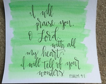 I will praise you, hand lettered watercolor, Psalm 9:1