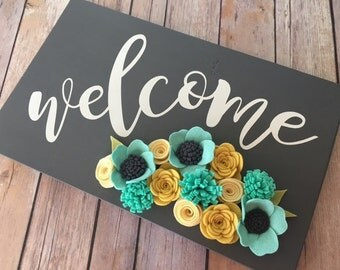 Welcome Sign/Painted Sign/Felt Flowers/Home Decor/Welcome/Wood Sign