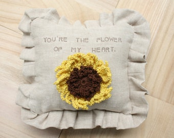 "Sunflower Pillow - ""You're the flower of my heart"" saying."
