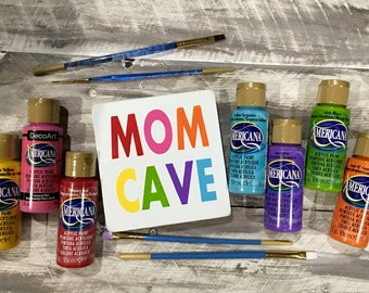 Mom cave- creative space- workspace- craft room sign