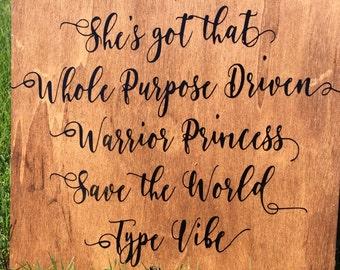 "10""x10"" Wooden Sign- Warrior Princess Vibe"