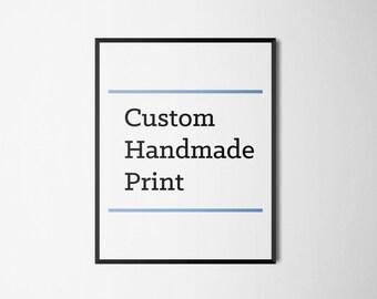 Custom Handmade Print