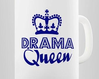 Drama Queen Ceramic Funny Mug
