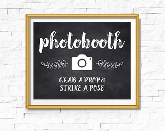 DIY PRINTABLE Rustic Chalkboard Photo booth Sign Grab a Prop Strike a Pose | Instant Download Wedding Ceremony Reception Sign WChalk01