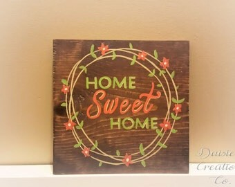 Home Sweet Home // Wood Sign // Floral Border // Handmade