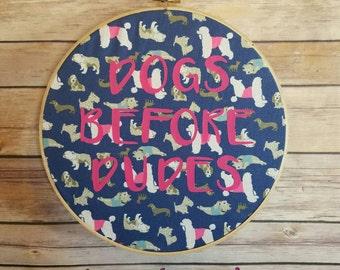 Dogs Before Dudes Hoop Wall Art