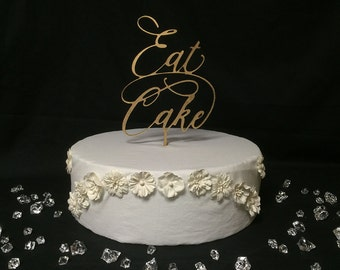 Eat Cake V2 ~ Wedding Cake Topper ~ Custom Cake Toppers ~ by JustCan'tTopIt