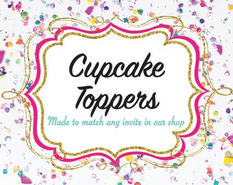 Cupcake Toppers-- Made to Match