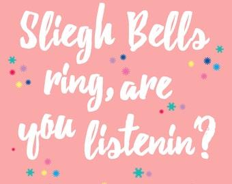 Sleigh bells ring printable