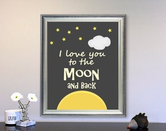 I Love You To the Moon and Back, Printable art, wall art decor, black and white art, kids nursery art, printable Nursery Art Print