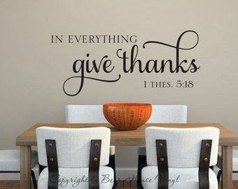 In everything give thanks 1 Thes 5 Bible verse scripture vinyl wall decal