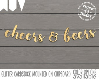 cheers & beers banner, wedding banner, gold glitter party decorations, cursive banner