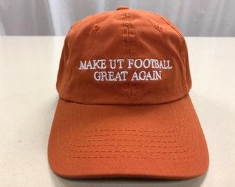 Make UT Football Great Again Hat / Cap Texas Longhorns University of Texas