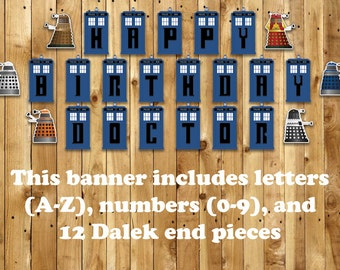 Doctor Who Customizable Birthday Banner - Instant Download Dr Who Banner includes letters (A-Z), numbers (0-9) and 12 Dalek Ends