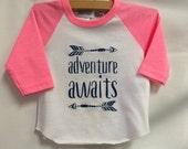 "Girls Infant Raglan Shirt with ""Adventure Awaits&q..."