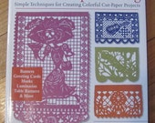 Craft book MEXICAN PAPERCUTTING cut paper crafting Banners Cards Masks Luminarias Table Runners etc.