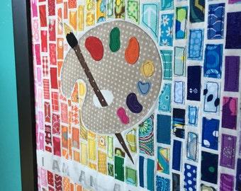 I am an Artist, fabric mosaic, 11 x 14, palette, art palette