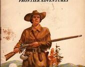 Daniel Boone Frontier Adventures - Keith Brandt - John Lawn - 1983 - Vintage Kids Book