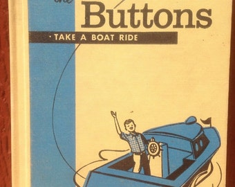 The Buttons Take a Boat Ride - Edith S. McCall - Jack Boyd - 1961 - Vintage Kids Book