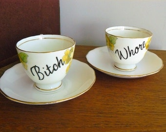 Bitch Whore hand painted vintage bone china teacups and saucers recycled humor bad girls tea party