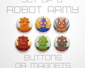 """Retro Robot Buttons 1 inch or Magnets Set of 6- 1"""" Retro Robot Magnets or Buttons- Retro Robot Pinbacks- Retro Robot Party Favors"""