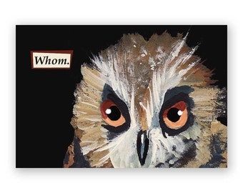 Whom Magnet - Owl - Bird - Humor - Mincing Mockingbird - Gift - Stocking Stuffer