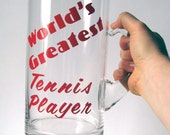 Vintage - Novelty Glass - World's Greatest Tennis Player - Huge Mug - Red Lettering - Display