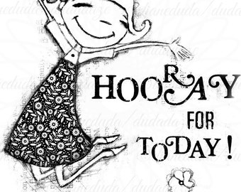 Hooray for Today 2 Versions Digital Stamp - Printable - Art to Color by Duda Daze