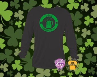Irish Drinking Team, St. Patrick's Day, Wearing o' the green, Men's Long Sleeve S to 3X