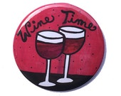 Wine Time magnet, pin, po...