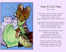 Dust if you Must Poem, Mouse After Beatrix Potter, Art Print, Inspirational Poem, Original Art, Free Shipping