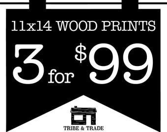 "Wood Wall Art Bundle : Pick Any 3 11x14"" Wood Prints -- Wall Art / Wood Artwork / Christmas Gifts / Typography / Wall Decor / Quote Prints"