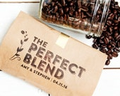 Coffee Wedding Favor - Branded: The Perfect Blend - Wedding, anniversary, engagement party favors - Coffee Favors  - 20 Bags